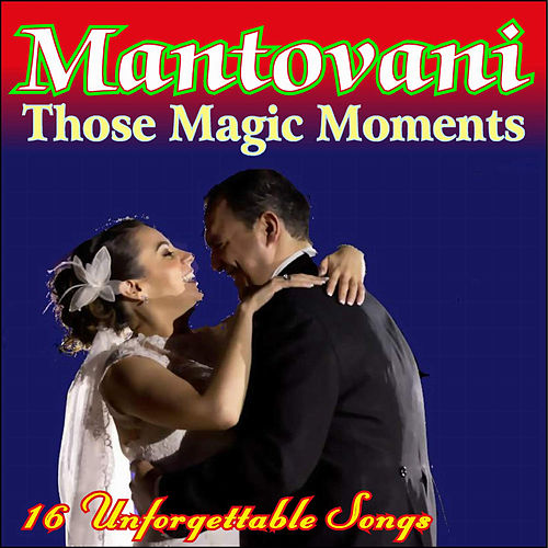 Those Magic Moments by Mantovani Orchestra (2)