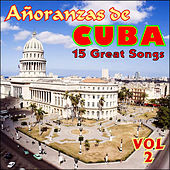 Añoranzas de Cuba Vol. 2 by Various Artists