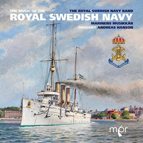 The Music of the Royal Swedish Navy by Royal Swedish Navy Band