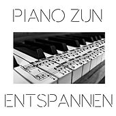 Piano Zun Entspannen by Various Artists
