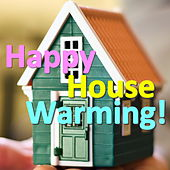 Happy House Warming! von Various Artists