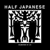 Volume 4: 1997 - 2001 by Half Japanese