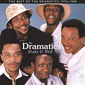 Shake It Well: The Best Of The Dramatics 1974 - 1980 by Various Artists