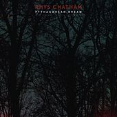 Pythagorean Dream von Rhys Chatham