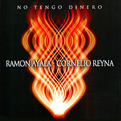 No Tengo Dinero by Cornelio Reyna