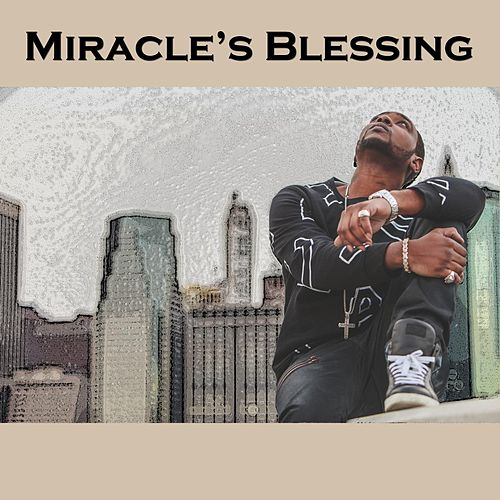 Miracle Blessing by Miracle