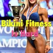 Bikini Fitness Is Hard von Various Artists