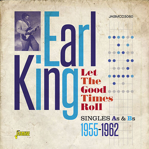 Let the Good Times Roll von Earl King