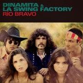 Rio Bravo by Dinamita