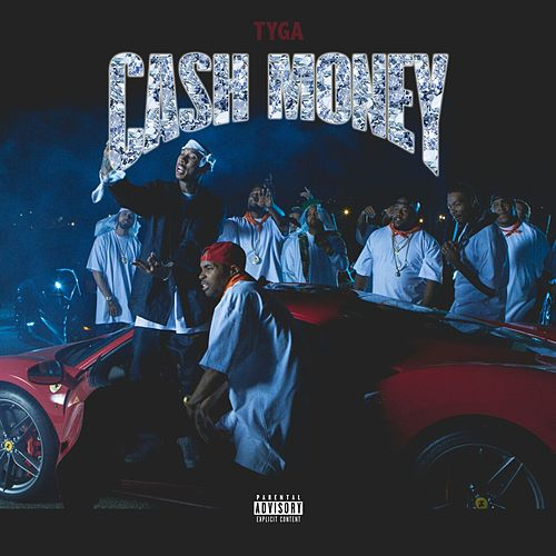 Cash Money - Single by Tyga