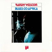 Blues to Africa by Randy Weston