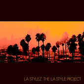 The LA Style Project by Various Artists