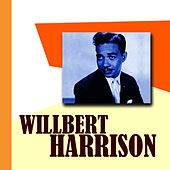 Wilbert Harrison by Wilbert  Harrison
