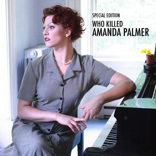 Who Killed Amanda Palmer by Amanda Palmer