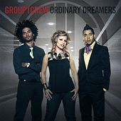 Ordinary Dreamers by Group 1 Crew