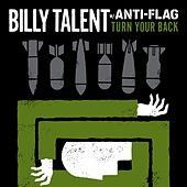 Turn Your Back w/ Anti-Flag by Billy Talent