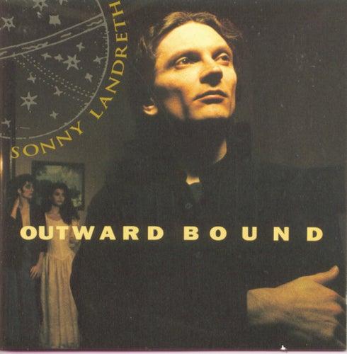 Outward Bound by Sonny Landreth