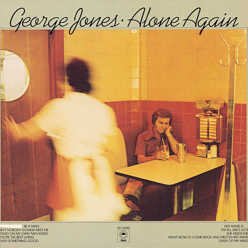Alone Again by George Jones