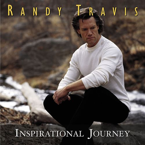 Inspirational Journey by Randy Travis