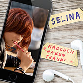 Mädchen haben Träume by Selina