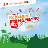 Radio B2 Schlager Hammer Kult by Various Artists