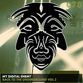 Back To The Underground, Vol. 2 - Single by My Digital Enemy