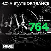 A State Of Trance Episode 764 by Various Artists