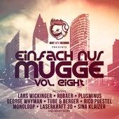Einfach Nur Mugge, Vol. Eight von Various Artists