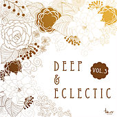 Deep & Eclectic, Vol. 3 by Various Artists