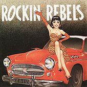 Rockin' Rebels by The Rockin' Rebels