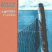 Fondest Memory von Lightnin' Hopkins