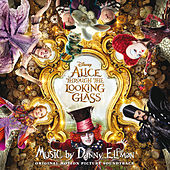 Alice Through the Looking Glass (Original Motion Picture Soundtrack) von Various Artists