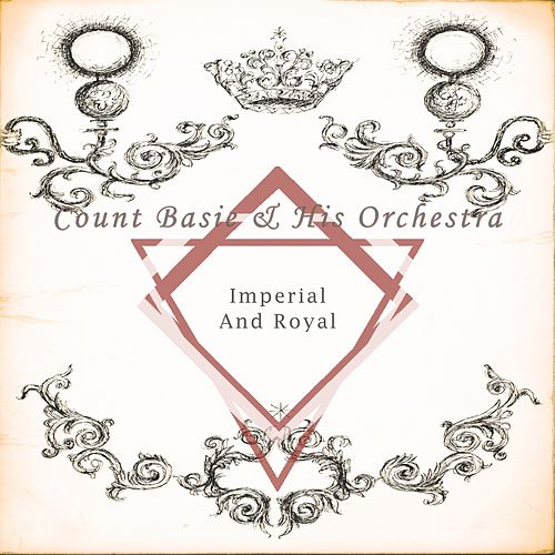 Imperial And Royal von Count Basie