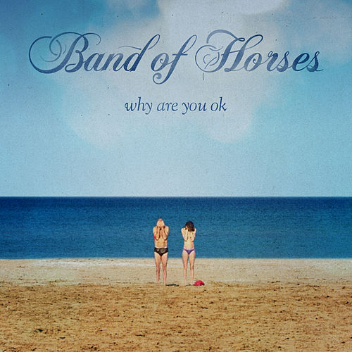 Solemn Oath by Band of Horses