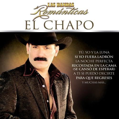 Las Bandas Románticas by El Chapo De Sinaloa