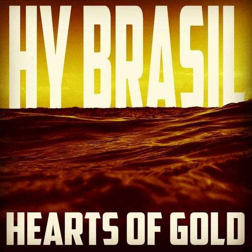 Hearts of Gold - Single by Hybrasil