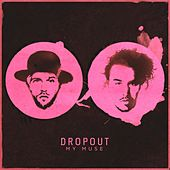 My Muse by DropOut