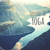 Sounds Of Yoga by Yoga Music