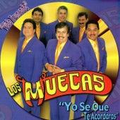 Yo Se Que Te Acordaras by Los Muecas