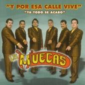Y Por Esa Calle Vive by Los Muecas