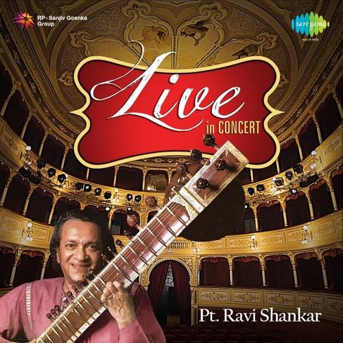 Pt. Ravi Shankar: Live in Concert by Ravi Shankar
