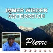 Immer wieder Österreich by Pierre