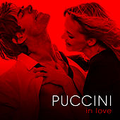 Puccini in Love by Various Artists