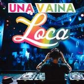 Una Vaina Loca by Various Artists