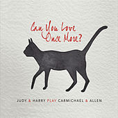 Can You Love Once More? by Judy Carmichael