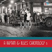 A Rhythm & Blues Chronology 5: 1949 von Various Artists