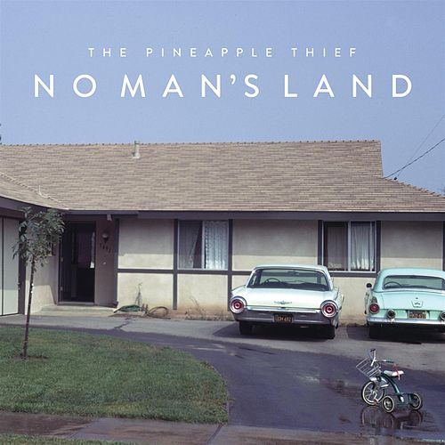 No Man's Land by Pineapple Thief