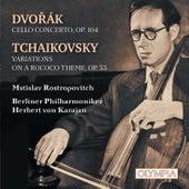 Dvořák: Cello Concerto - Tchaikovsky: Variations On A Rococo Theme by Mstislav Rostropovich