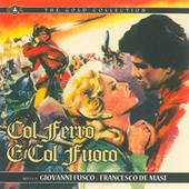 Col ferro e col fuoco (Original Motion Picture Soundtrack) by Various Artists