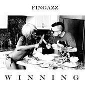 Winning by Fingazz